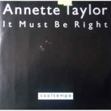 Annette Taylor - It Must Be Right
