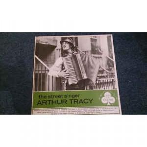 Arthur Tracy - The Street Singer Arthur Tracy - Vinyl - LP