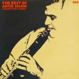 Artie Shaw And His Orchestra -  Concerto For Clarinet: The Best Of Artie Shaw