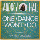 Audrey Hall - One Dance Won't Do
