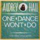 One Dance Won't Do