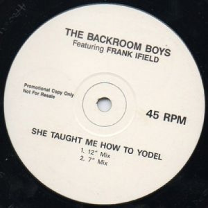 Backroom Boys Feat Frank Ifield - She Taught Me How To Yodel - 12''- S/Sided, Promo - Vinyl - 12""
