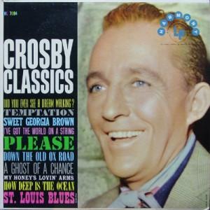 Bing Crosby - Crosby Classics - LP, Comp, RE - Vinyl - LP