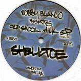 Bobby Blanco - Old Skool Milk EP