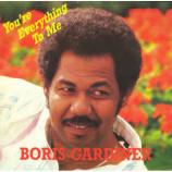 Boris Gardiner - You're Everything To Me / Last Night