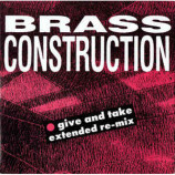 Brass Construction - Give And Take (Extended Re-Mix)
