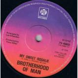 Brotherhood Of Man - My Sweet Rosalie / Sugar Honey Love