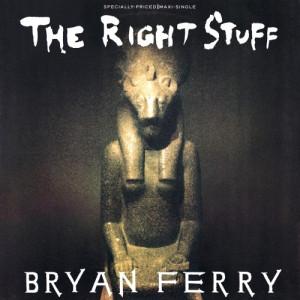 "Bryan Ferry - The Right Stuff  - Vinyl - 12"""