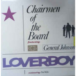 Chairmen Of The Board Featuring General Johnson - Loverboy