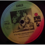 Child - It's Only Make Believe