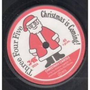 Children Accompanied By Eira Davies - Christmas Is Coming! - 7'' - Vinyl - 7""