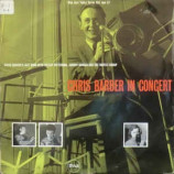 Chris Barber's Jazz Band With Ottilie Patterson - Chris Barber In Concert