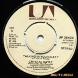 Crystal Gayle - Talking In Your Sleep - 7''