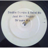 Double Trouble And Rebel MC - Just Keep Rockin'