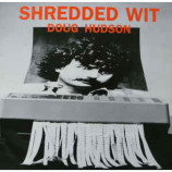 Doug Hudson - Shredded Wit