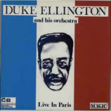 Duke Ellington And His Orchestra - Live In Paris