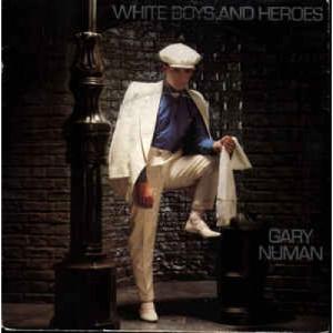 Gary Numan - White Boys And Heroes - Vinyl - 45''