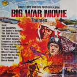 Geoff Love & His Orchestra - Big War Movie Themes - LP