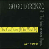 Go Go Lorenzo & The Davis Pinckney Project - You Can Dance (If You Want To)