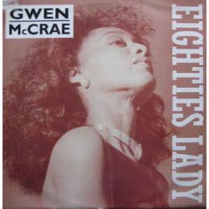 """Gwen McCrae - Eighties Lady / Generate Love - Vinyl - 12"""""""