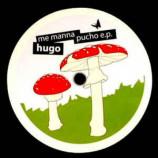 Hugo - Me Manna Pucho E.P.