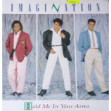 Imagination - Hold Me In Your Arms