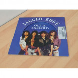 Jagged Edge - Out In The Cold - 7''- Pic, Ltd