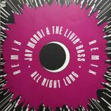 Jay Mondi & The Livin' Bass - All Night Long (Remix)