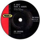 Joe Brown And The Bruvvers - It Only Took A Minute