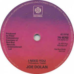 """Joe Dolan - I Need You - Vinyl - 7"""""""