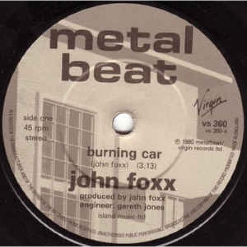 John Foxx - Burning Car - Vinyl - 45''