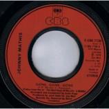 Johnny Mathis - Gone, Gone, Gone - 7''- Inj