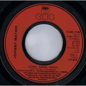 "Johnny Mathis - Gone, Gone, Gone - 7''- Inj - Vinyl - 7"""