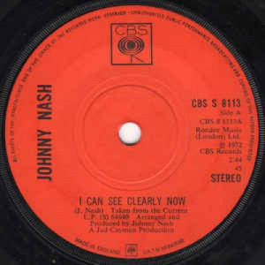 Johnny Nash - I Can See Clearly Now - Vinyl - 45''