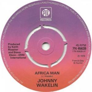 """Johnny Wakelin - Africa Man - 7''- Single, Pus - Vinyl - 7"""""""