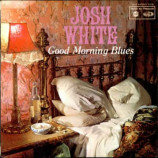 Josh White - Good Morning Blues - The Josh White Stories