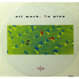 Juicy - All Work,No Play