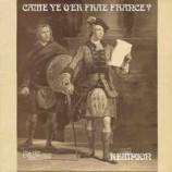 Kempion - Came Ye O'er Frae France?