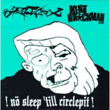 Kent Brockman / Bizarre X -  !Nö Sleep 'Till Circlepit!