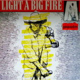 Light A Big Fire - Gunpowders