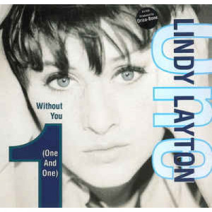 """Lindy Layton - Without You ( One And One ) - Vinyl - 12"""""""