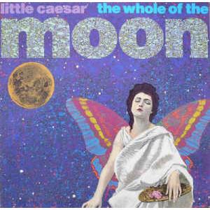 "Little Caesar - The Whole Of The Moon - Vinyl - 12"""