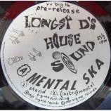Lomgsy D's House Sound - Mental Ska / Return To Zorba