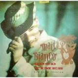 Matt Bianco - Good Times