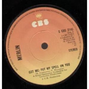 "Merlin - (Let Me) Put My Spell On You - 7'' - Vinyl - 7"""