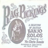 Mr Chris Sands,Derek Ashton,Keith McGinn -  Rag Pickings, A Selection Of Ragtime Banjo Solos