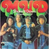 Mud - Shake It Down - 7''- Single