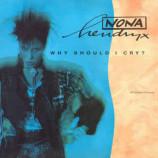 Nona Hendryx - Why Should I cry?