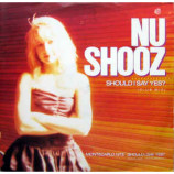 Nu Shooz - Should I Say Yes ?