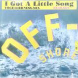 Off-Shore - I Got A Little Song